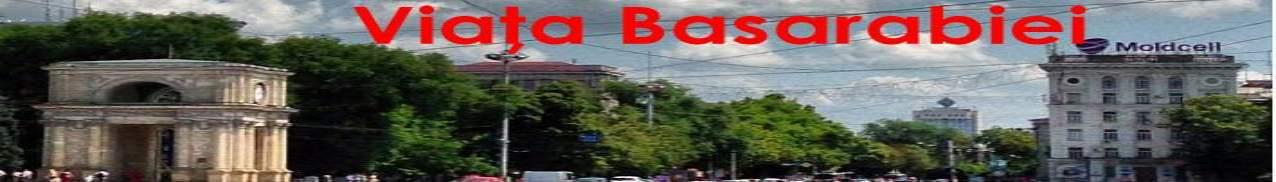 Viața Basarabiei